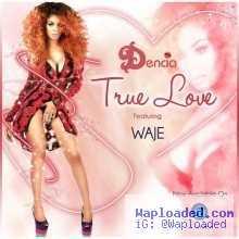 Dencia - True Love  ft Waje